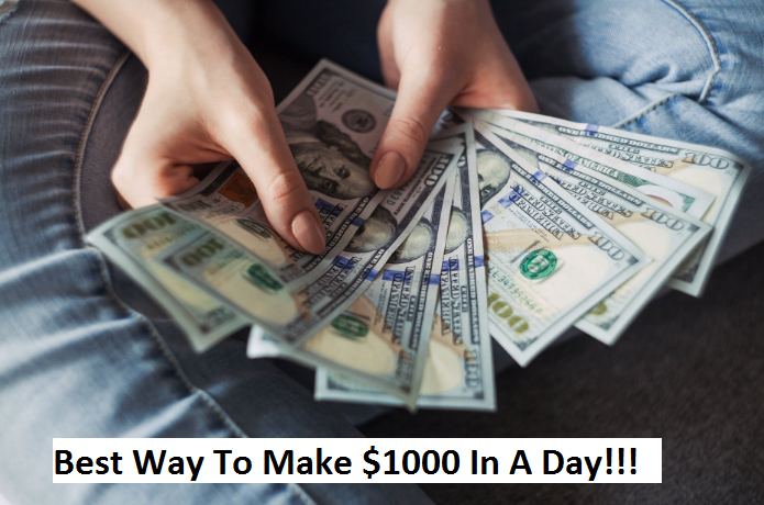 HOW-TO-MAKE-$1000-IN-A-DAY