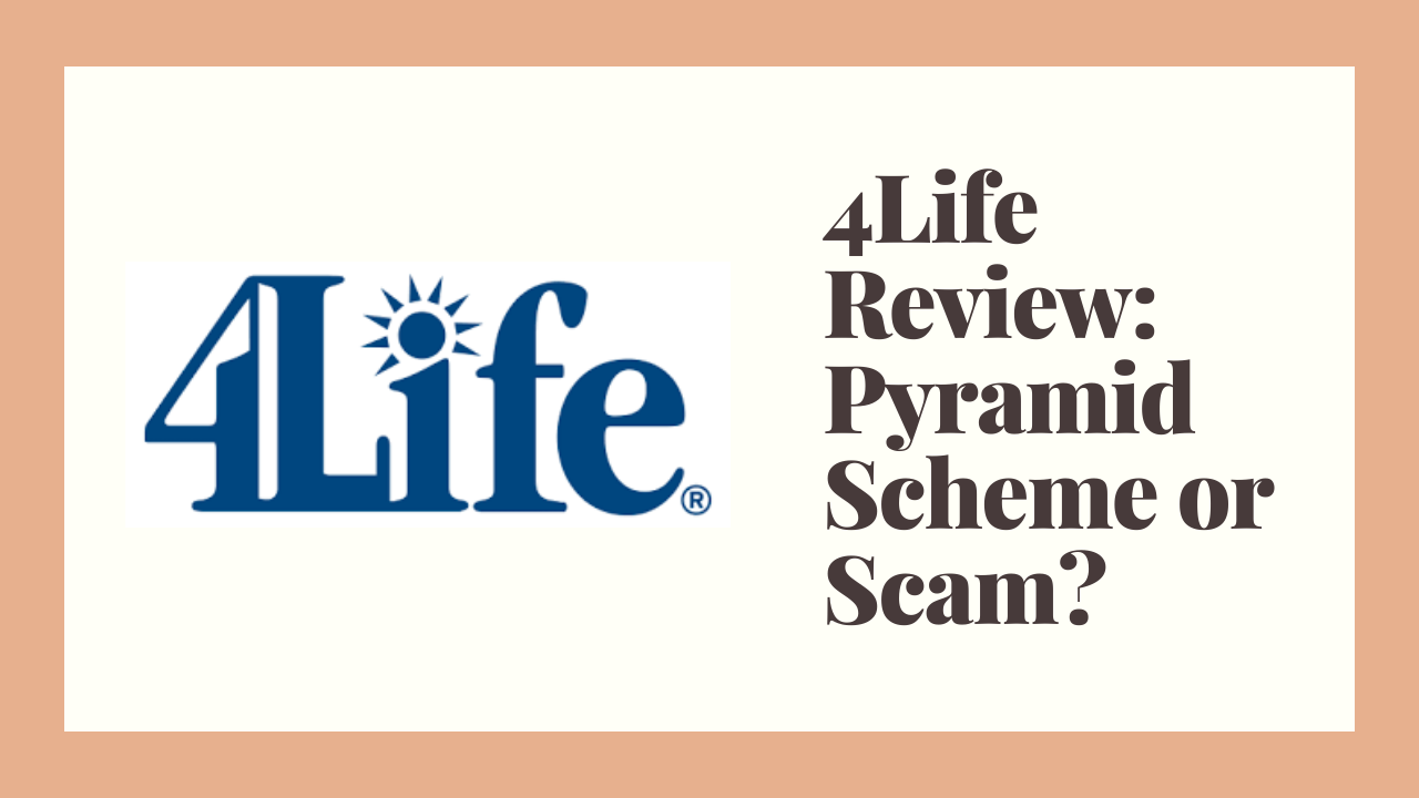 4Life Review: Pyramid Scheme or Scam?
