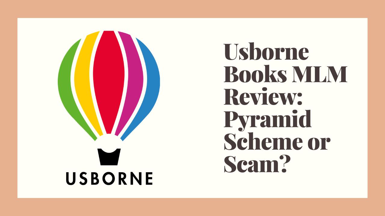 Usborne Books MLM Review: Pyramid Scheme or Scam?