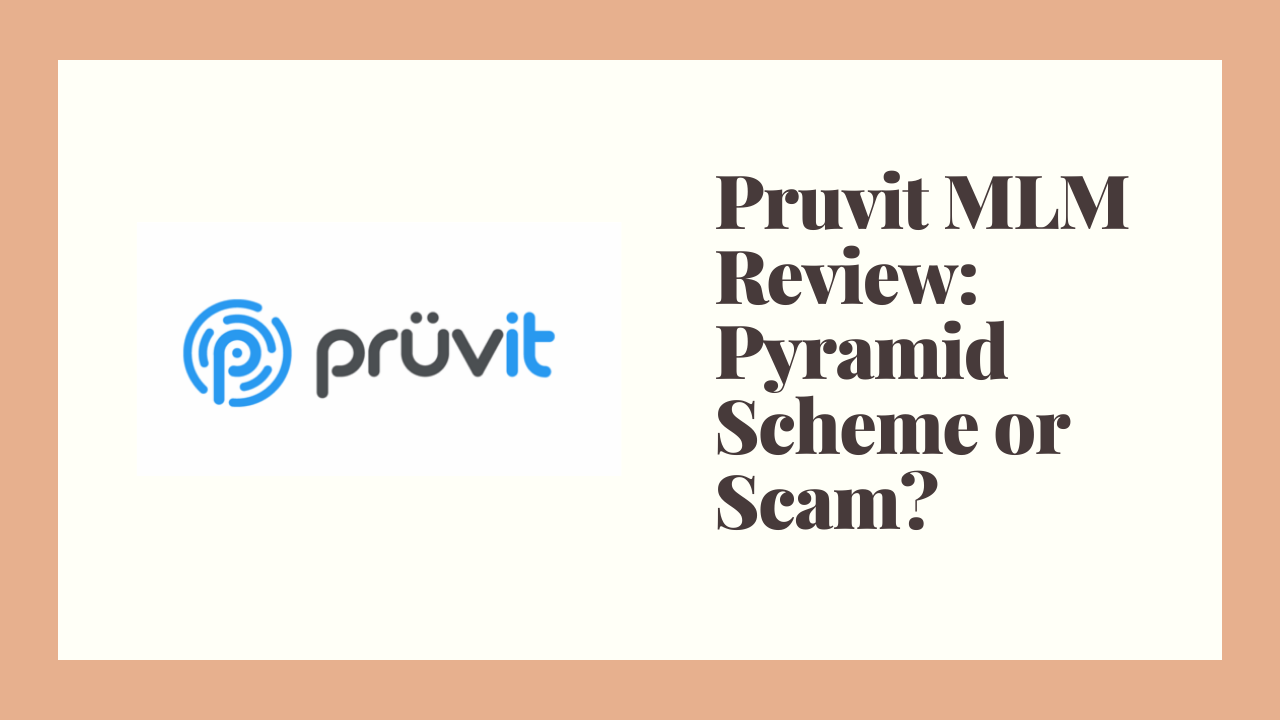 Pruvit MLM Review: Pyramid Scheme or Scam?