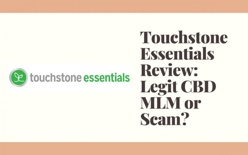 Touchstone Essentials Review: Legit CBD MLM or Scam?