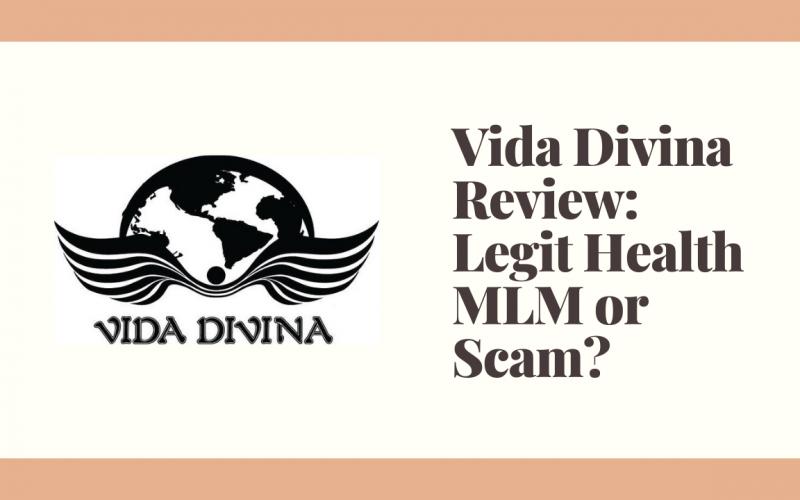 Vida Divina Review: Legit Health MLM or Scam?