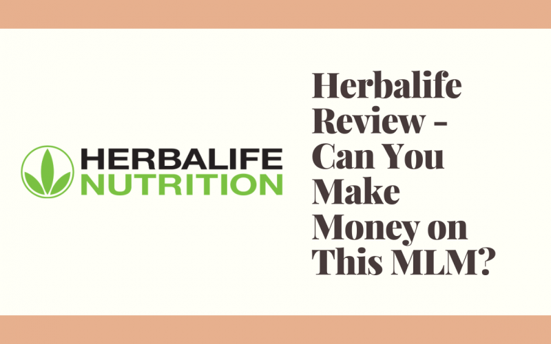 Herbalife Review - Can You Make Money on This MLM?