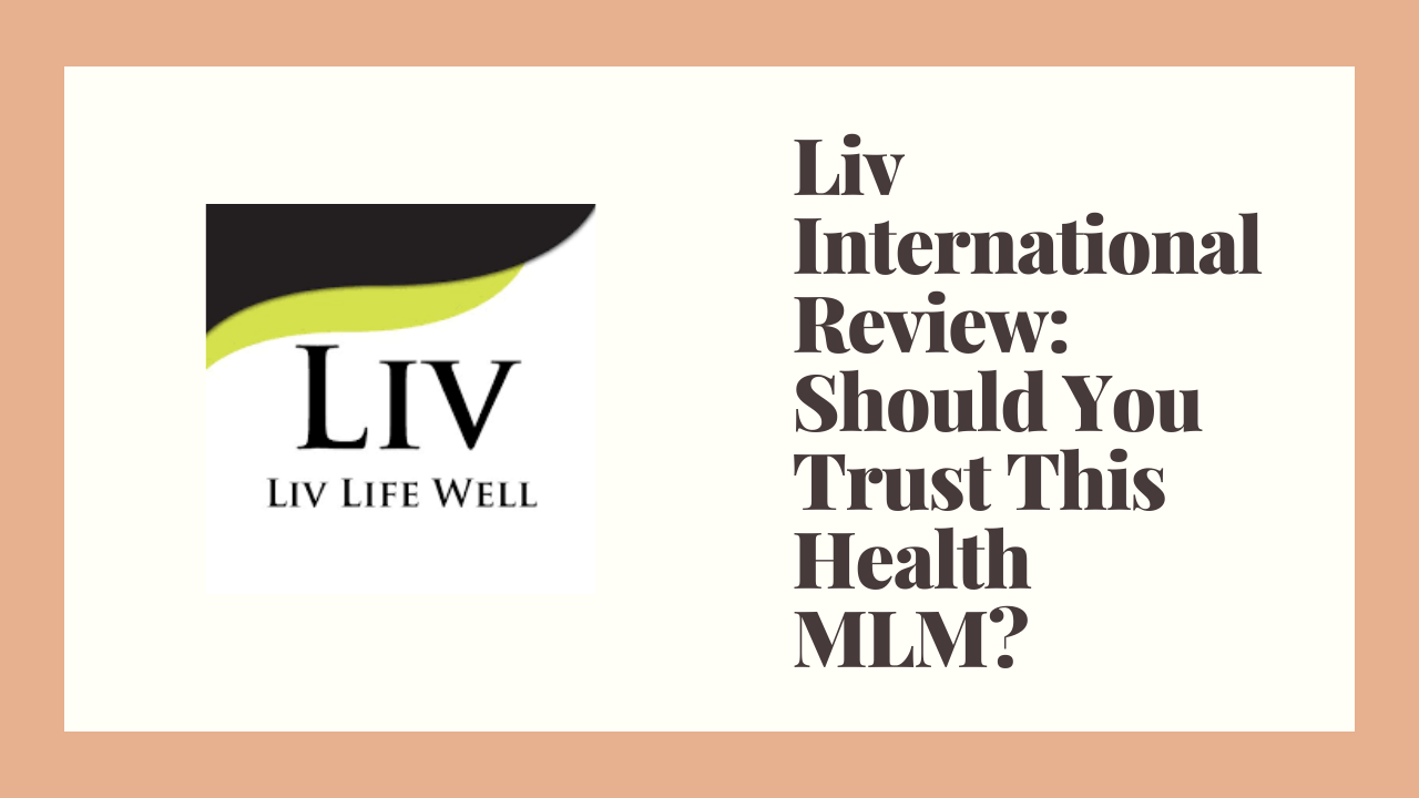 Liv International Review: Should You Trust This Health MLM?