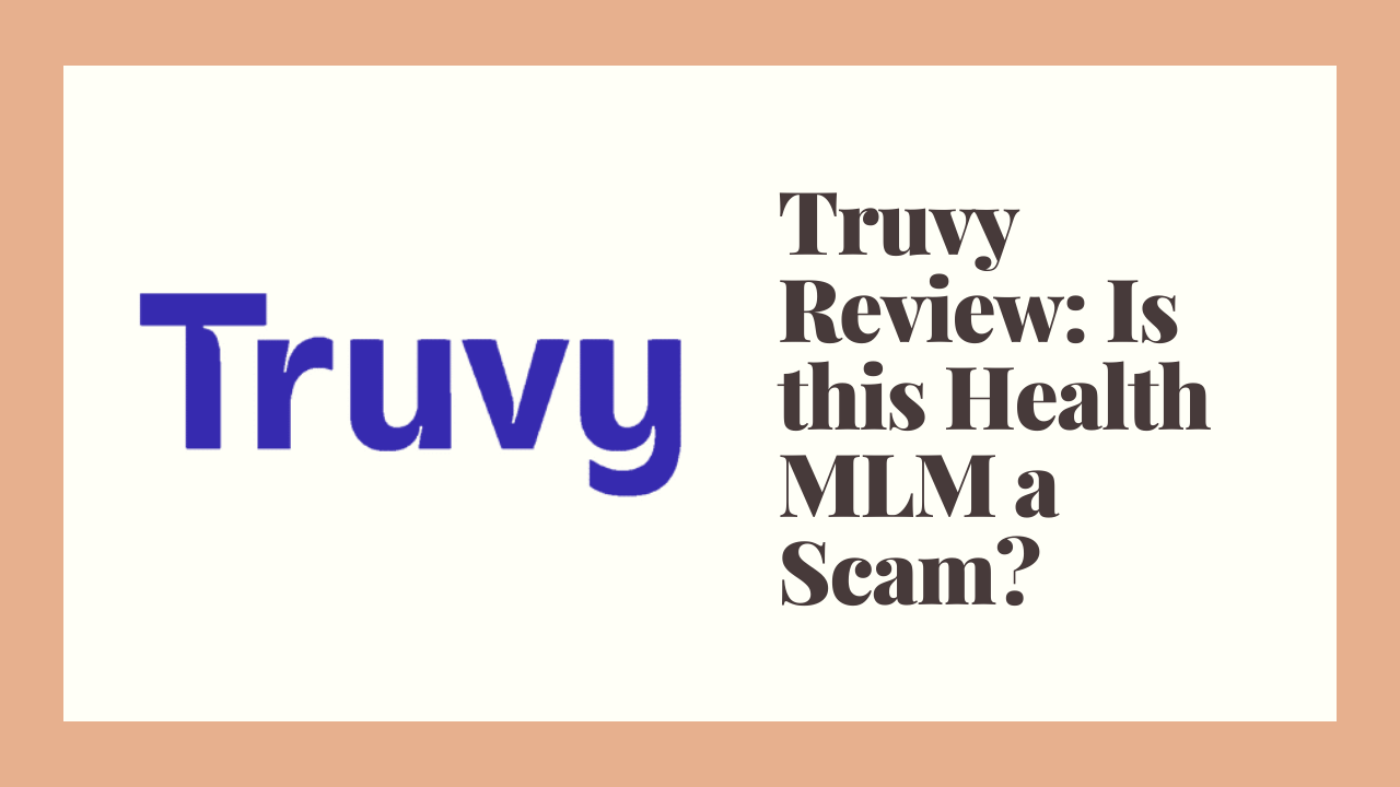 Truvy Review: Is this Health MLM a Scam?
