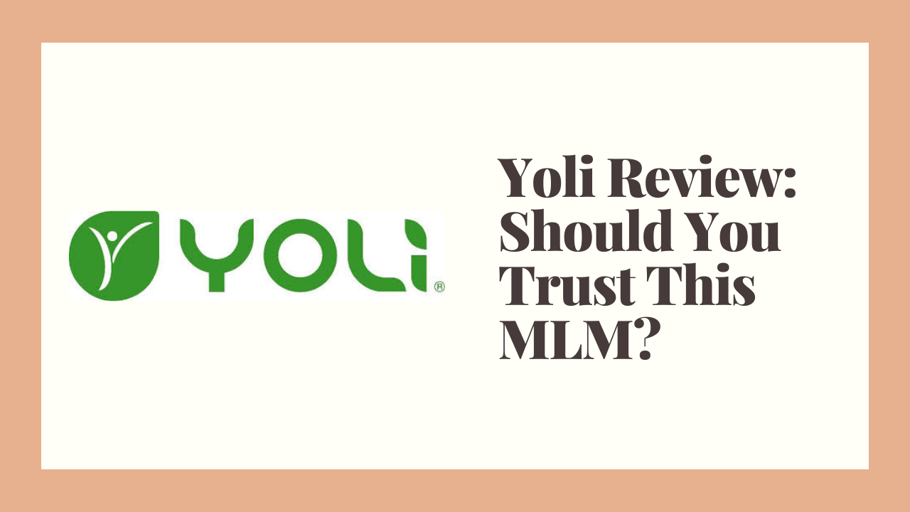 Yoli Review: Should You Trust This MLM?
