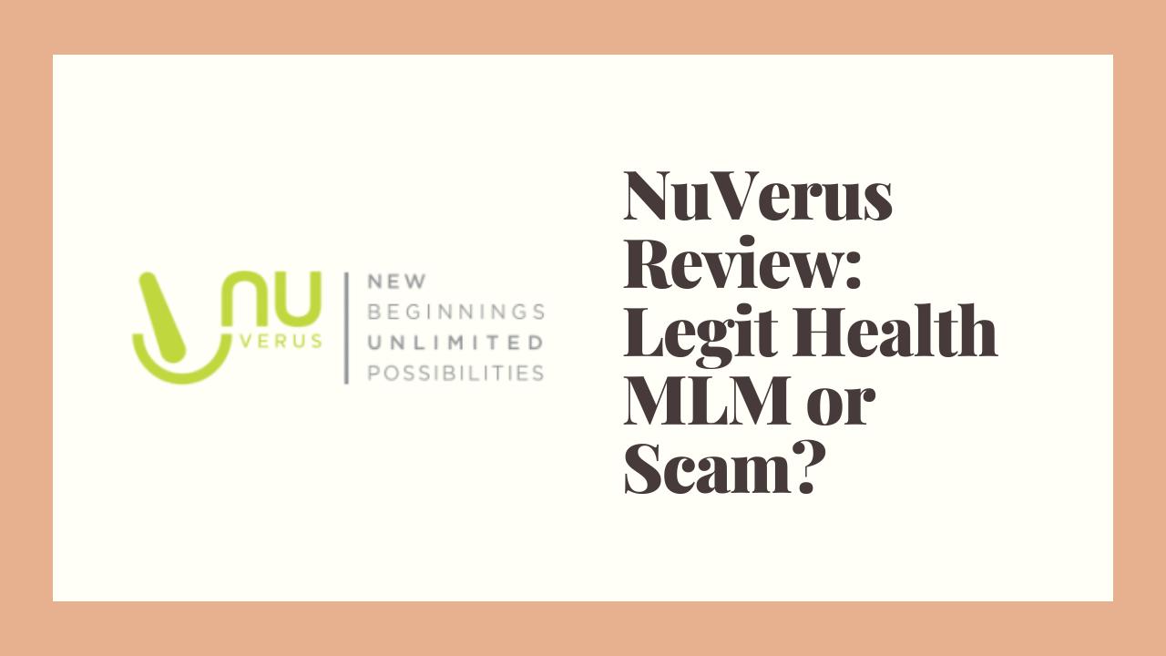 NuVerus Review: Legit Health MLM or Scam?