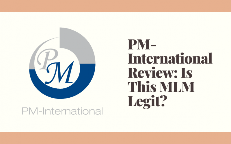 PM-International Review: Is This MLM Legit?