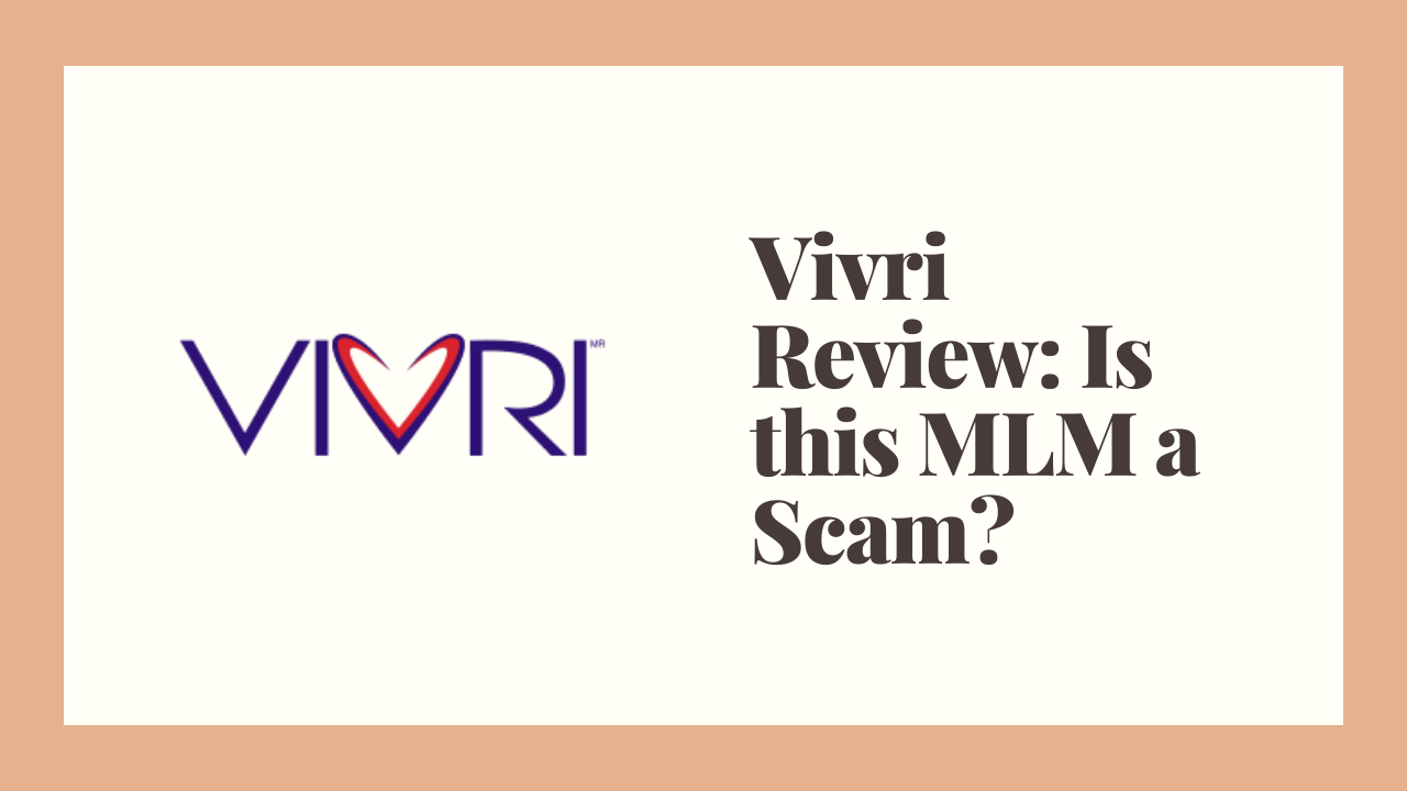 Vivri Review: Is this MLM a Scam?