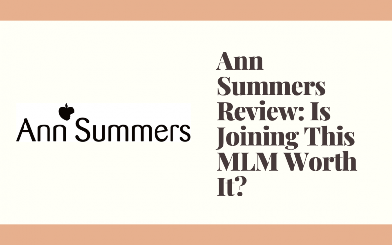 Ann Summers Review: Is Joining This MLM Worth It?