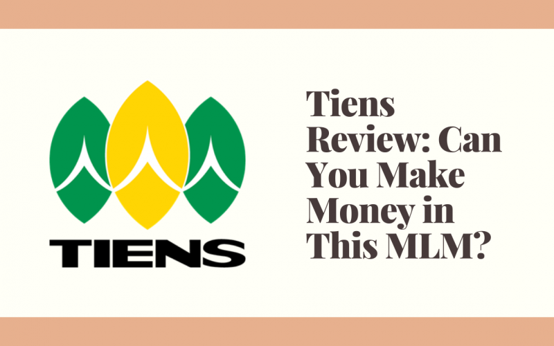 Tiens Review: Can You Make Money in This MLM?