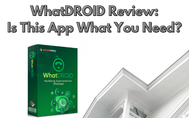 WhatDROID Review: Is This App What You Need?