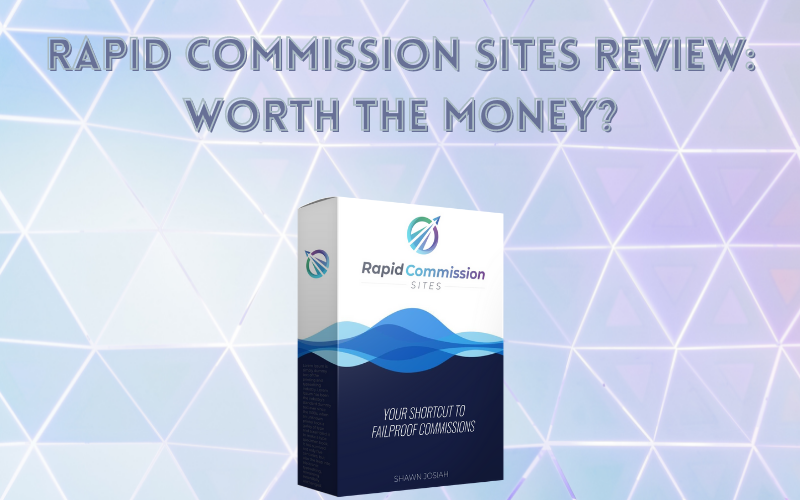 Rapid Commission Sites Review: Worth The Money?