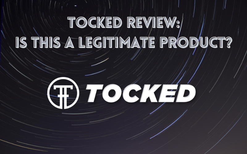 Tocked Review: Is This A Legitimate Product?