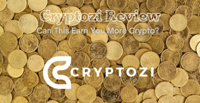 Cryptozi Review: Can This Earn You More Crypto?