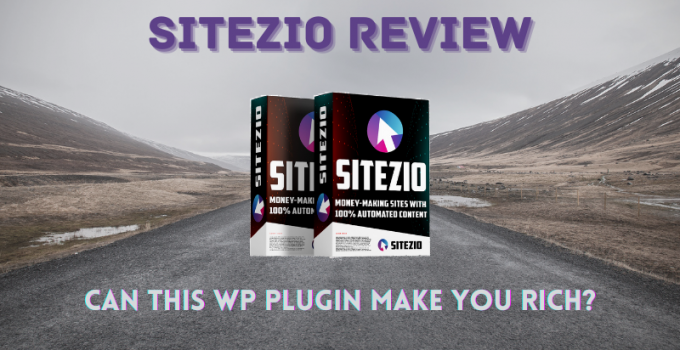 SiteZio Review: Can This WP Plugin Make You Rich?