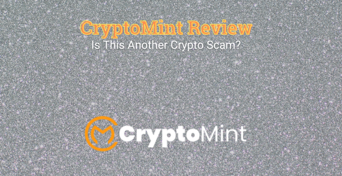 CryptoMint Review: Is This Another Crypto Scam?