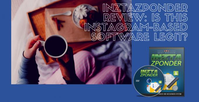 InztaZponder Review: Is This Instagram-Based Software Legit?
