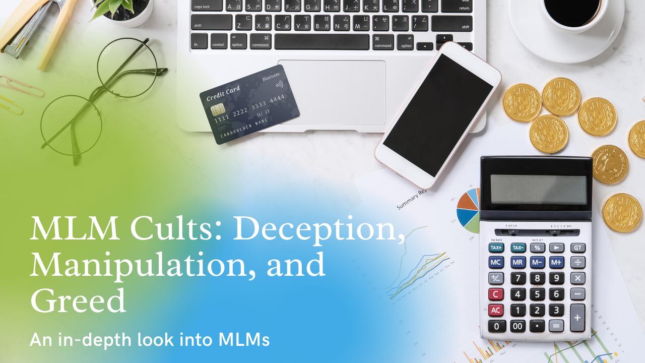MLM Cults: Deception, Manipulation, and Greed
