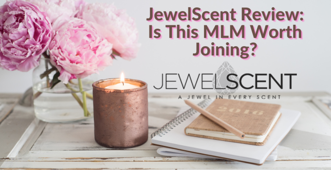 JewelScent Review: Is This MLM Worth Joining?