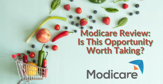 Modicare Review: Is This Opportunity Worth Taking?