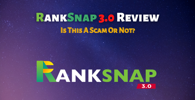 RankSnap 3.0 Review Is This A Scam Or Not
