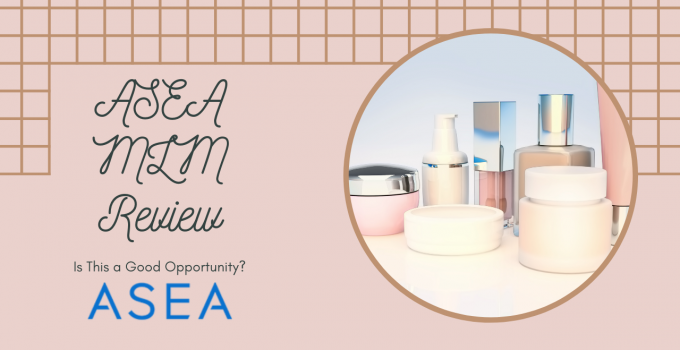 ASEA MLM Review: Is This a Good Opportunity?