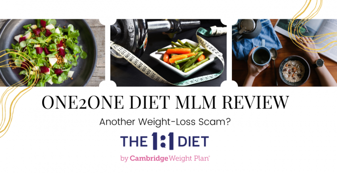 One2One Diet MLM Review: Another Weight-Loss Scam?