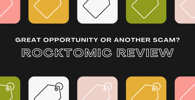 Rocktomic Review: Great Opportunity or Another Scam?