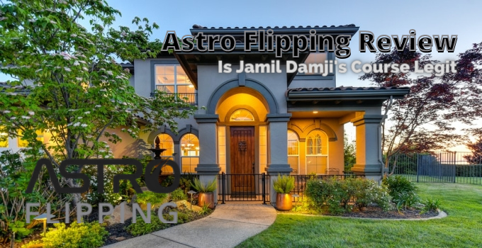 Astro Flipping Review: Is Jamil Damji's Course Legit?